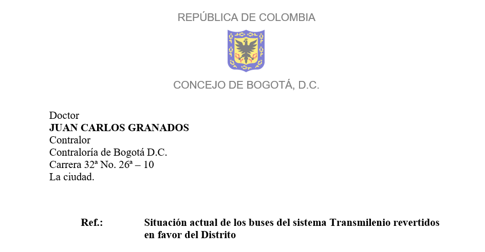 [Carta a la Contraloría Distrital] Situación actual de los buses del sistema Transmilenio revertidos en favor del Distrito.