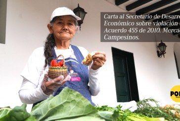 [Carta] Secretario de desarrollo económico viola acuerdo 455 de 2010. Mercados campesinos.