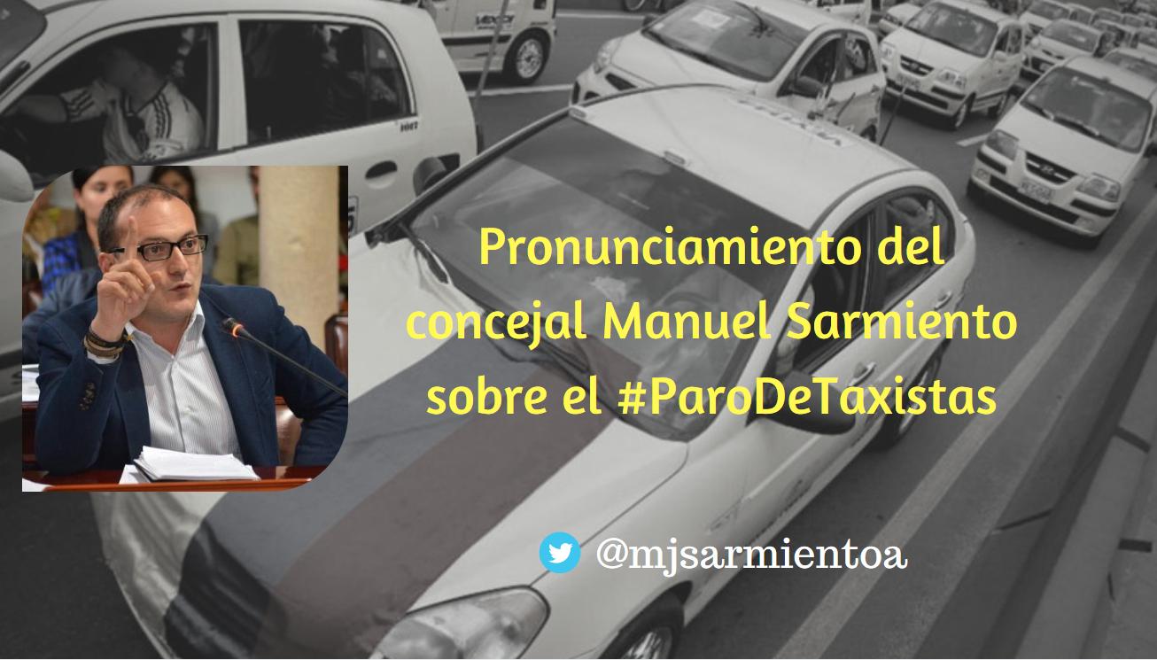 Concejal Manuel Sarmiento se pronuncia sobre el paro de taxistas en Bogotá