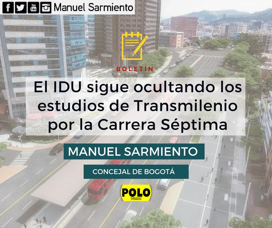 El IDU sigue ocultando los estudios de Transmilenio por la Carrera Séptima