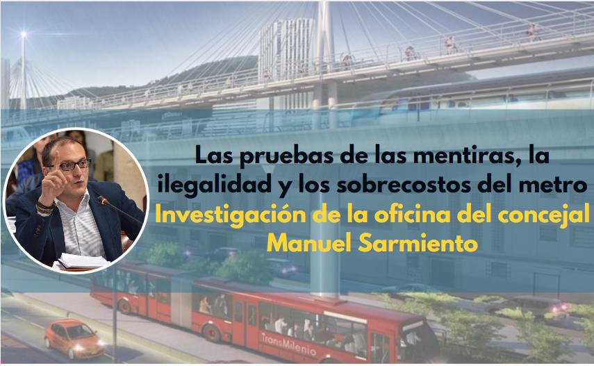 Las pruebas de las mentiras, la ilegalidad y los sobrecostos del metro