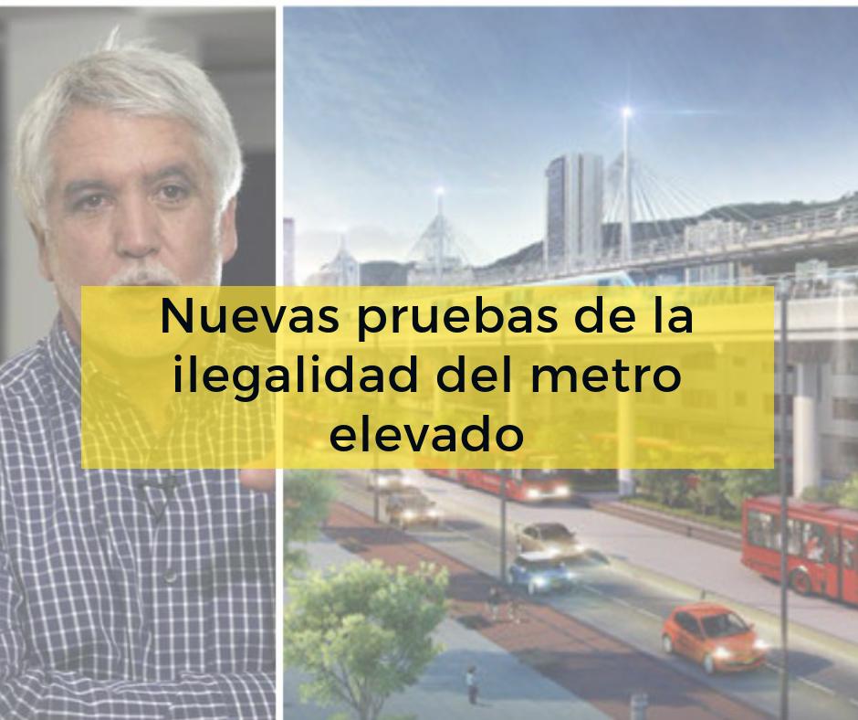 Nuevas pruebas de la ilegalidad del metro elevado