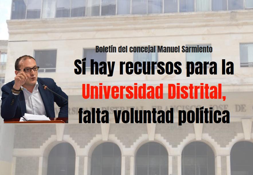 Sí hay recursos para la Universidad Distrital, falta voluntad política