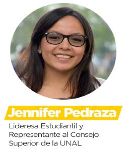 Jennifer Pedraza - Lideresa Estudiantil y Representante al Consejo superior de la UNAL
