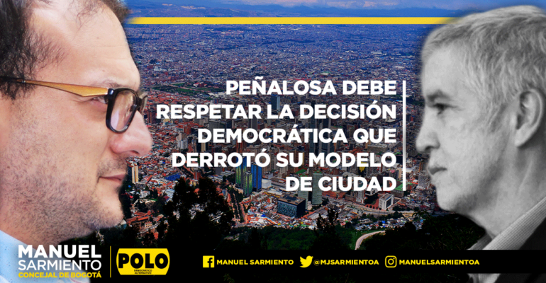 """""""Peñalosa debe respetar la decisión democrática que derrotó su modelo de ciudad"""": Manuel Sarmiento concejal del Polo y Primer Vicepresidente del Concejo Distrital"""